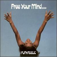 Free Your Mind And Your Ass Will Follow (1971)