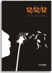 12/12/12: Οκτώ ιστορίες για μια πλατεία